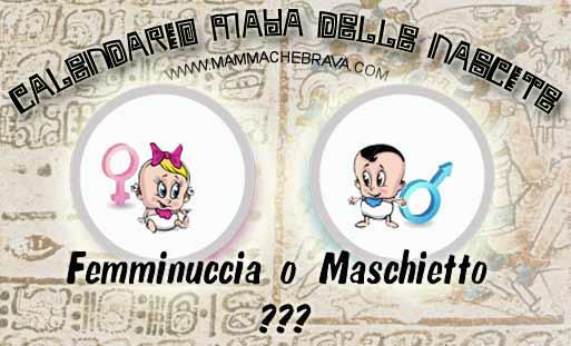 Maschio O Femmina Calendario Maya.Mammachebrava Scopri Il Sesso Del Tuo Bebe Con Il